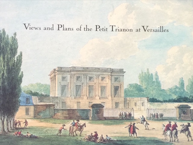 Potterton book Views and Plans of Petite Trianon