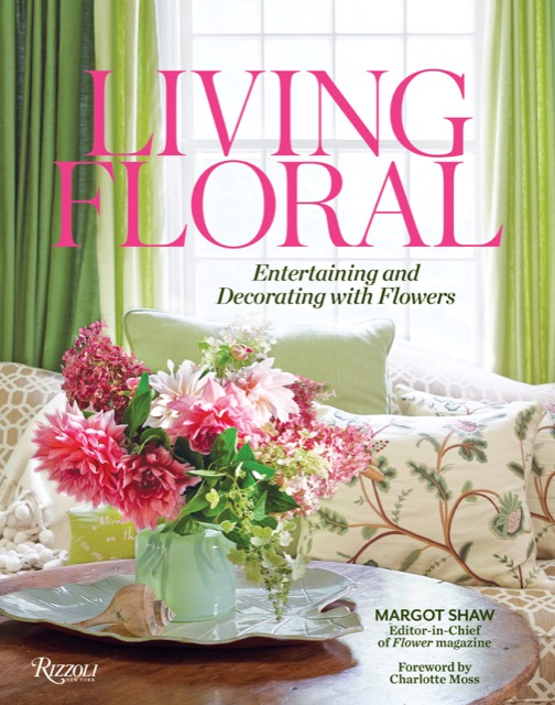 Margot Shaw, editor in chief of Flower magazine, has published a new book filled with natural beauty
