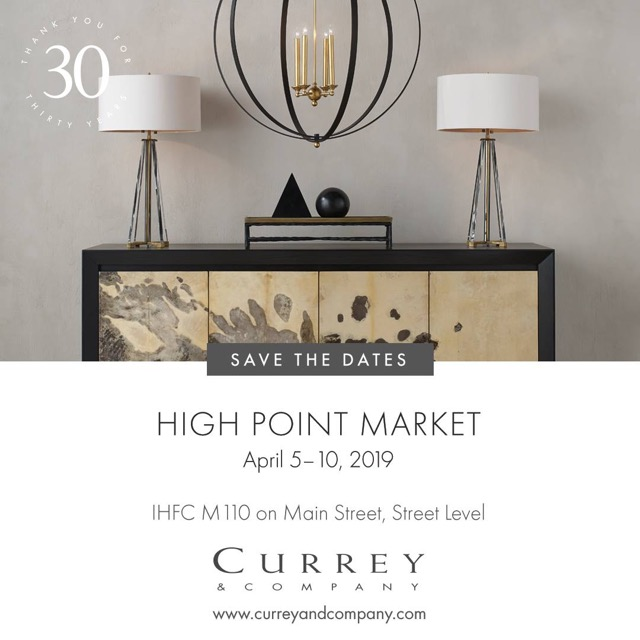 Currey & Company at High Point where Market gets underway from April 5 through April 10.