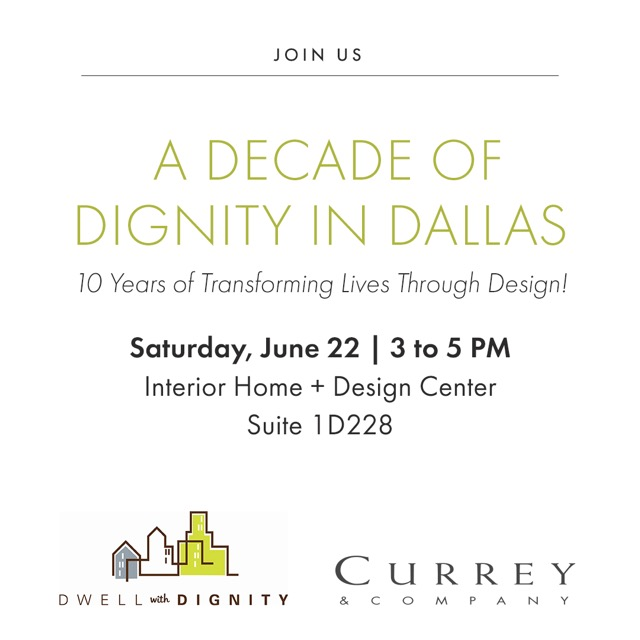 Dwell with Dignity celebrates ten years in the Currey & Company showroom in Dallas.