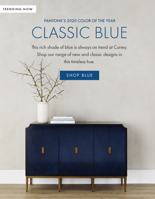 Currey & Company has many products in the Pantone Color of the Year for 2020: Classic Blue